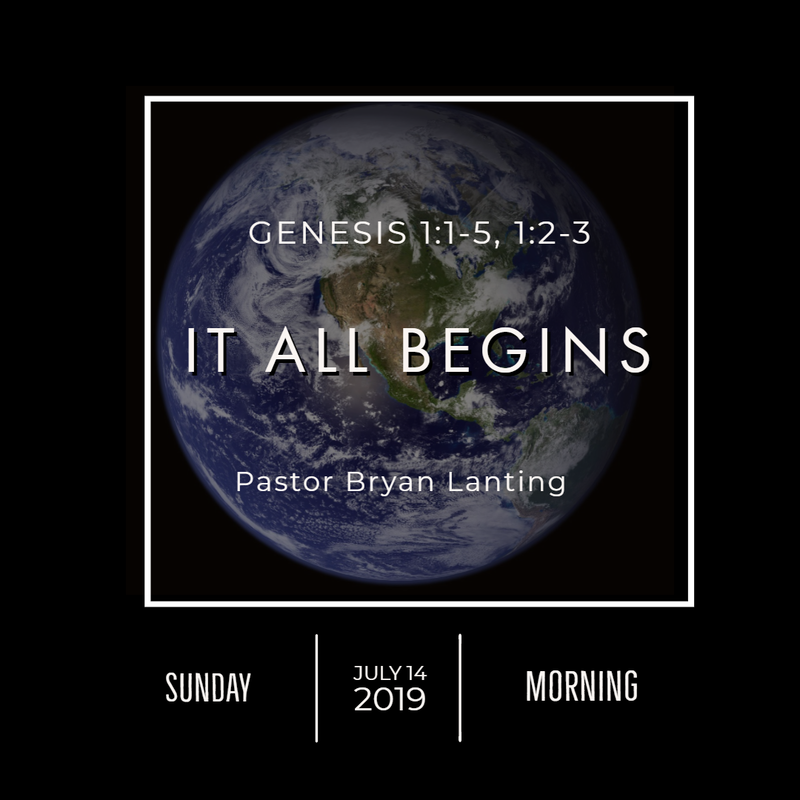July 14, 2019  Morning Genesis 1 It All Begins Lanting Audio Message