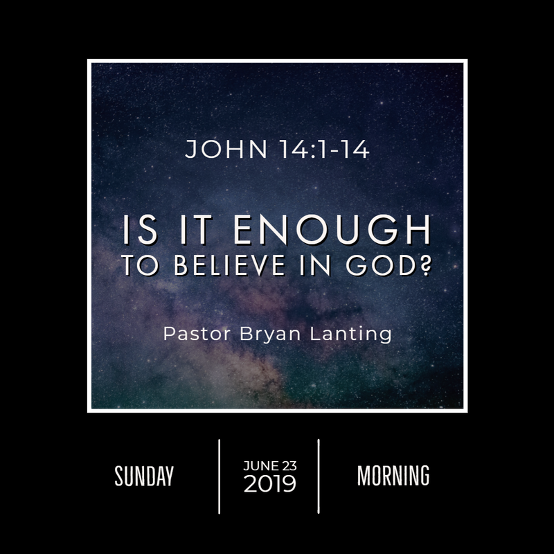June 23, 2019  Morning John 14 Is it Enough to Believe in God? Lanting Audio Message