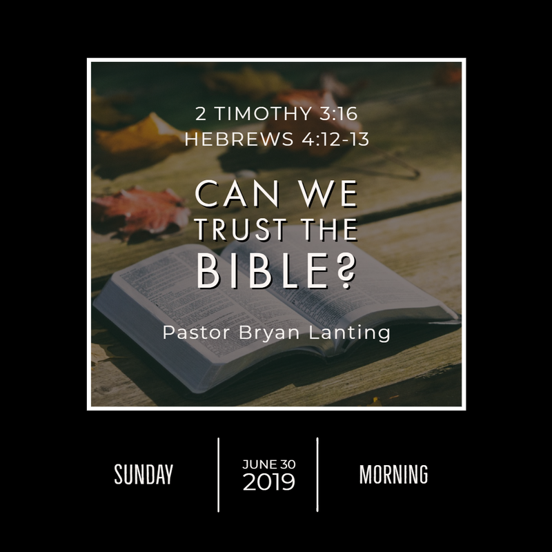June 30, 2019  Morning 2 Timothy 3, Hebrews 4 Can We Trust the Bible? Lanting Audio Message