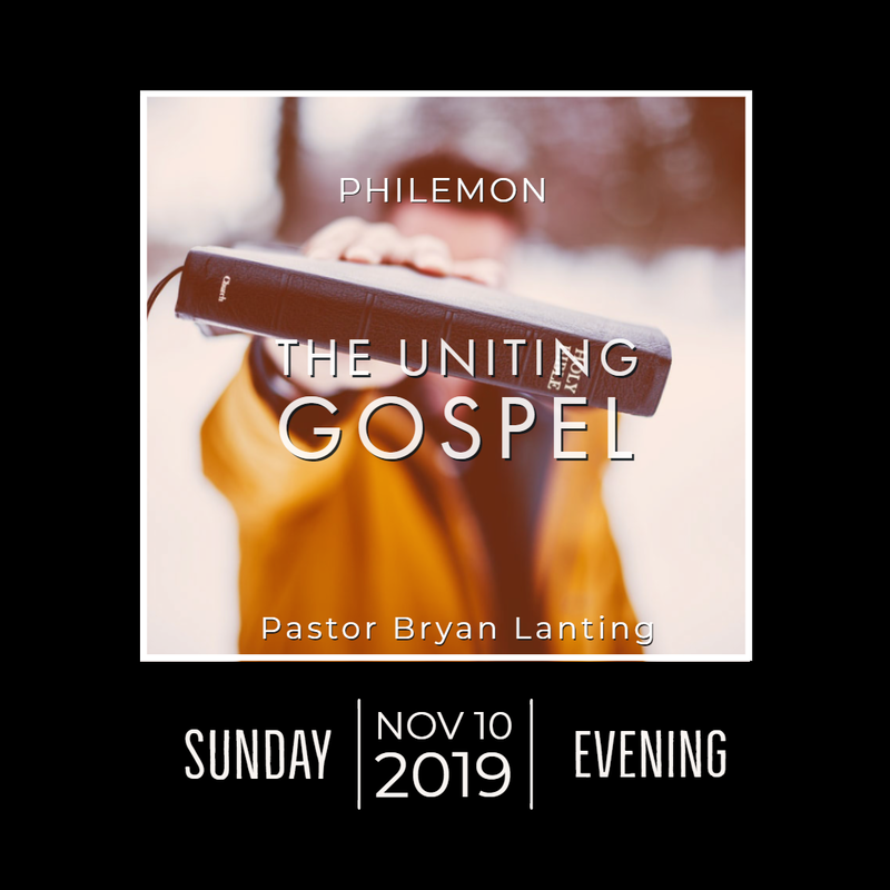 November 10, 2019  Evening The Uniting Gospel Philemon Lanting Audio Message