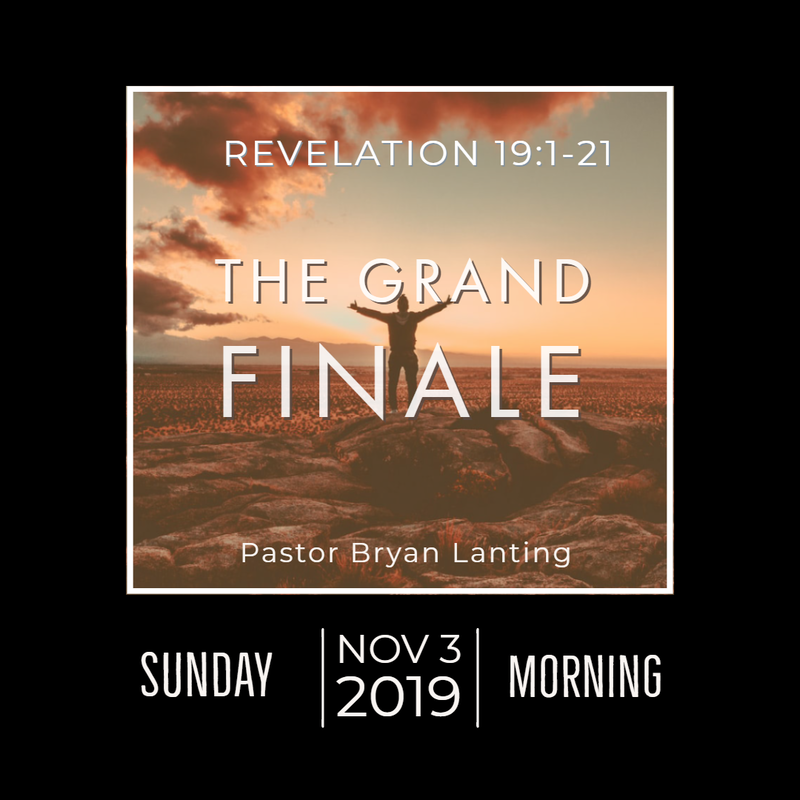 November 3, 2019 Morning The Grand Finale Revelation 19 Lanting Audio Message