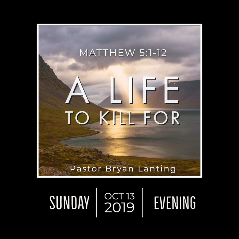 October 13, 2019 Evening Matthew 5 A Life to Kill For Lanting Audio Message