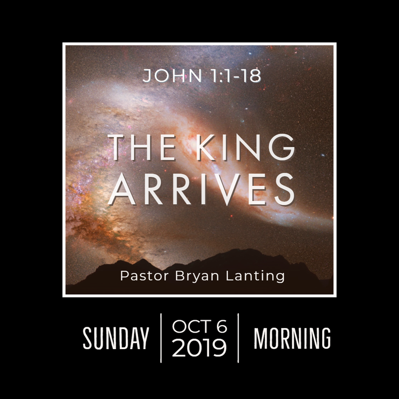 October 6, 2019 Morning John 1 The King Arrives Lanting Audio Message