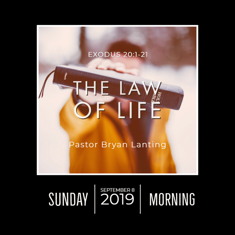 September 8, 2019  Morning Exodus 20 The Law of Life Lanting Audio Message
